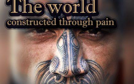 The World Constructed Through Pain