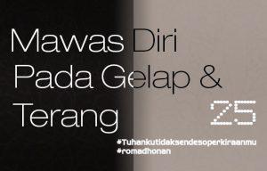 MAWAS DIRI PADA GELAP & TERANG - 20 Juni 2017