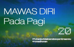 MAWAS DIRI PADA PAGI - 15 Juni 2017