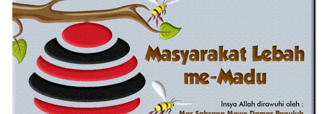 Masyarakat Lebah Me-Madu